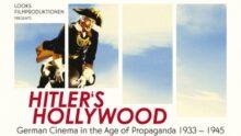 HITLER'S HOLLYWOOD (Hitlers Hollywood- Das Deutsche Kino im Zeitalter der Propaganda 1933 – 1945)